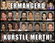 Ermahgerd Crystal Meth  Check out more funny pics at killthehydra.com
