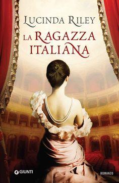 Lucinda Riley - La ragazza italiana Best Books To Read, New Books, Good Books, My Best Friend, Best Friends, Romans, Mom And Dad, Thriller, This Book
