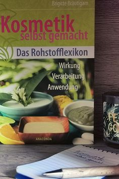 """Unser Buchtipp des Tages, heute, """"Kosmetik slebst gemacht - Das Rohstofflexikon"""" von Brigitte Bräutigam. Wenn ihr mehr Infos zum Buch haben möchtet, klickt doch gern auf den Link. Der NGL- Verlag wünscht noch einen wunderbaren Tag und viel Lesefreude. :) #Buchempfehlung #Buchtipp #Lesen #Buch #Autor #Verlag #Lesefreude #Lesefreunde #Naturkosmetilk #Lexikon #DIY Link, Reading, Crafting, Writing Tips, Book Recommendations"""