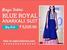 Nargis Fakhri Blue Royal Anarkali Suit  Detail------- Nargis Fakhri Blue Royal #Anarkali Suit with zari resham embroidery work. Nargis Fakhri #Blue Royal Anarkali Suit in net fabric.  Price--  ₹ 5,025.00  Shop on-- http://goo.gl/E8g6zA