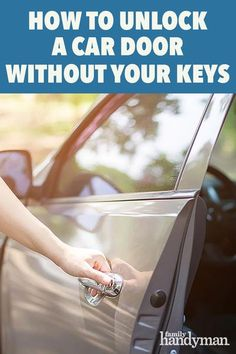 Car Life Hacks, Car Hacks, Useful Life Hacks, 1000 Life Hacks, Unlock Car Door, Car Door Lock, Samba, Travel Trailer Organization, Car Care Tips