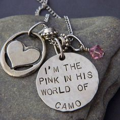 """I'm the pink in his world of camo"" I need this!"