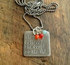 she believed she could so she did, hand stamped sterling silver necklace