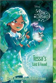 Buy Star Darlings: Tessa''s Lost and Found by Ahmet Zappa, Shana Muldoon Zappa and Read this Book on Kobo's Free Apps. Discover Kobo's Vast Collection of Ebooks and Audiobooks Today - Over 4 Million Titles! Disney Stars, Disney Love, Hex Girls, Star Darlings, Disney Fanatic, Chronicles Of Narnia, The Little Prince, Documentary Film, Disney Drawings