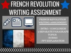 French Revolution Writing Assignment and in class vocab assessment based 4 Stages w/ word bank World HistoryThis is a fantastic way to assess how much the students are getting based on learning the 4 stages of the French Revolution. I am including 2 assessments and a PPT.