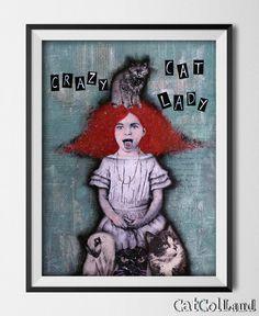 """Crazy Cat Lady  - Mixed Media Collage 12""""x 16"""" original art"""