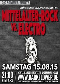 15.08.15 – Mittelalter-Rock vs. Electro – Die Party  www.darkflower.de