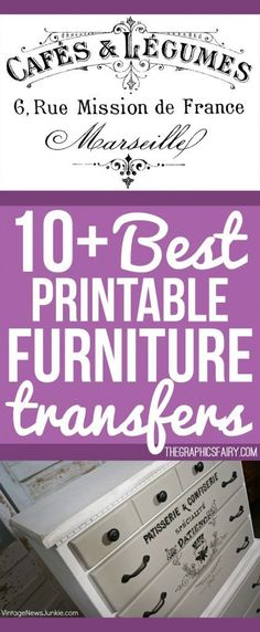 Best Printable Furniture Transfers! Free from the GraphicsFairy So many beautiful French Transfer images to use on Furniture or other Home Decor Projects.