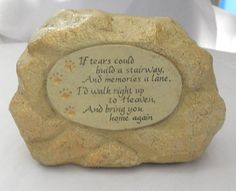 "Cement Memory Stone (Pet) ""If tears could build a stairway"" by Grasslands Road"