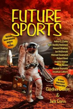 Buy Future Sports by Gardner Dozois, Jack Dann and Read this Book on Kobo's Free Apps. Discover Kobo's Vast Collection of Ebooks and Audiobooks Today - Over 4 Million Titles! Science Fiction Book Club, Kim Stanley Robinson, Robert Reed, Book Signing, Audiobooks, This Book, Ebooks, Author, Future