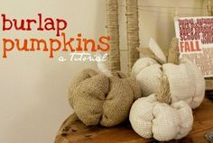 Burlap Crafts For Kids and Adults - burlap pumpkins