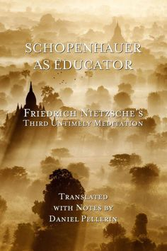 Nietzsche on How to Find Yourself and the True Value of Education – Brain Pickings