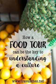 How A Food Tour can be the Key to Understanding a Culture