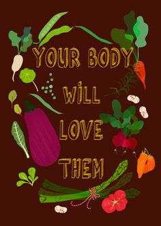 your body will love them