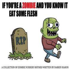 If You're a Zombie and You Know It Eat Some Flesh by Darrin Mason (9780987358288) | Buy online at Bookworld