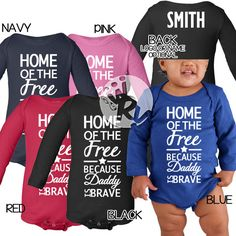 """""""Home of The Free * Because Daddy is Brave"""" Infant Long-Sleeve onesie. Size and measurements available on our website. #MilSO #love #hero #USCG #Coastie #USMC #Marine #militaryhomecoming #summer #deployment #deployed #Navy #Sailor #USAF #Airforce #Airman #Army #Soldier #MilitaryBrat #Kids #baby #babies #infant #children"""