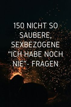 """150 Nicht So Saubere, Sexbezogene """"Ich Habe Noch Nie""""- Fragen Here you have the best and most perverted compilation of 150 not so clean, sex-related """"I never have"""" questions that will undoubtedly spice up any boring game night with friends. Lets Get Drunk, Getting Drunk, This Or That Questions, Funny Questions, Alberta Canada, André Kertesz, Ansel Adams, Love Is Comic, Ideas"""