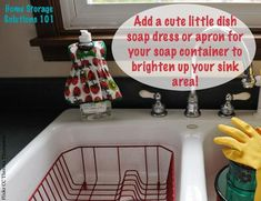 Add a cute little dish soap dress or apron to your dishwashing liquid bottle to brighten up your kitchen sink area {on Home Storage Solutions 101}
