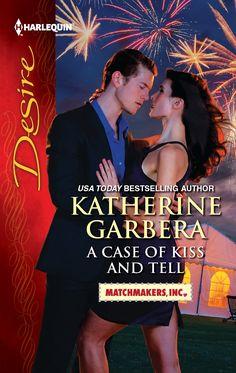 Katherine Garbera - A Case of Kiss and Tell / #awordfromJoJo #ContemporaryRomance #KatherineGarbera
