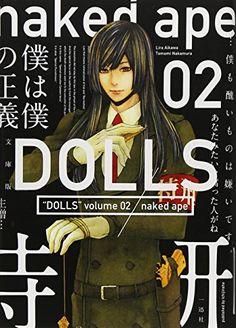 文庫版DOLLS 2 (IDコミックス ZERO-SUMコミックス) naked ape http://www.amazon.co.jp/dp/4758030677/ref=cm_sw_r_pi_dp_.yPMvb02DS5HA
