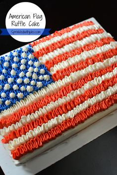 American Flag Ruffle Cake. Cute idea for the 4th Of July! — Sprinkled With Jules