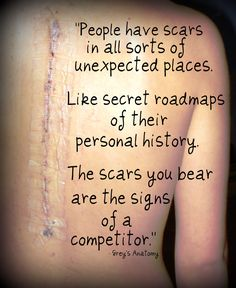 Yes I bare my scar