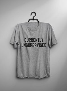 5ce328d9b771 Currently unsupervised mens tshirt graphic tee men funny holiday tshirts  gift for her womens funny s