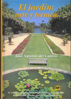 """Del 13 al 20 de marzo              Para preparar nuestro jardín, deberemos...  """"enamorarnos perdidamente de la jardinería... y del diseño"""" ¡¡ENAMORÉMONOS!!     J.A. Cañizo"""