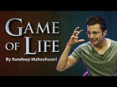 Game of Life By Sandeep Maheshwari I Hindi - YouTube