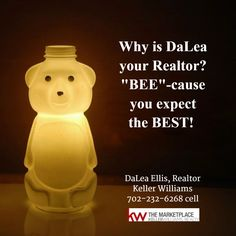 """Why is DaLea your Realtor?  """"Bee""""-cause you expect the best!   DaLea Ellis, Realtor Keller Williams 702-232-6268 cell  #RealEstate #Realtor #Realty #Home #Housing #Listing #lasvegas #KellerWilliams #kw"""