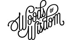 Woods of Wisdom / James T. Edmondson #lettering