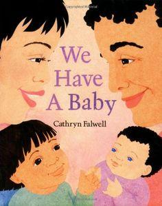 We Have a Baby by Cathryn Falwell,http://www.amazon.com/dp/0395739705/ref=cm_sw_r_pi_dp_5NdWsb1QDYF8ERGQ