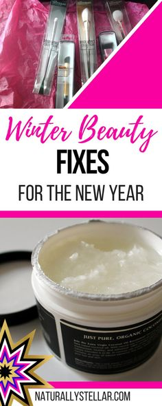 Winter Beauty Tips For The New Year | Naturally Stellar