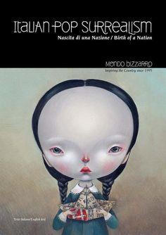 Italian Pop Surrealism show at Mondo Bizarro gallery