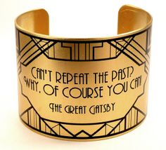 The Great Gatsby Art Deco Brass Cuff with Quote, Great Gatsby Jewelry, Literary Jewelry by accessoreads