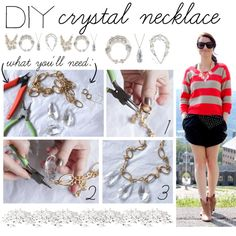 DIY: Crystal Necklace, created by polyvore-editorial on Polyvore
