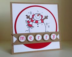 Snowman card - love the banner with the individual letters to spell out merry