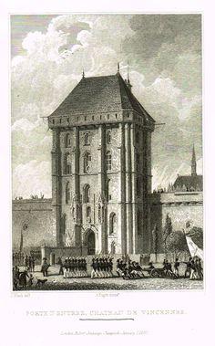 """Paris & Its Environs - """"PORTE D'ENTREE, CHATEAU DE VINCENNES"""" - Steel Engraving - 1829"""