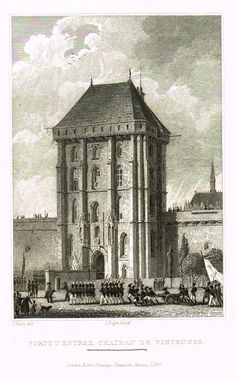 "Paris & Its Environs - ""PORTE D'ENTREE, CHATEAU DE VINCENNES"" - Steel Engraving - 1829"