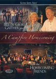 Bill and Gloria Gaither and Their Homecoming Friends: A Campfire Homecoming [DVD]