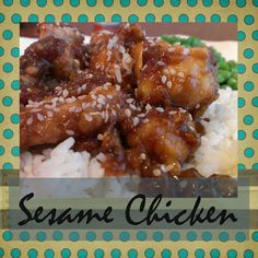 Gloriously Made: Sesame Chicken