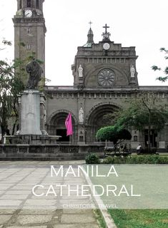 Manila Cathedral (The Minor Basilica and Metropolitan Cathedral of the Immaculate Conception) is a historic church built in 1571 in Intramuros, Old Manila. Cancun Hotels, Beach Hotels, Beach Resorts, Beach Vacations, Manila, Oahu Hawaii, Hawaii Beach, Intramuros, Spain Travel