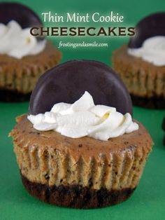 Thin Mint Cookie Cheesecakes Creamy mini cheesecakes packed with Thin Mint Cookies in the filling and crusts.