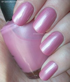 My SECOND favorite OPI nail color - Aphrodite's Pink Nightie  :-)