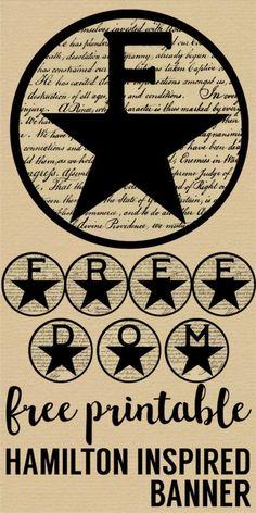 DIY Hamilton freedom banner to use for a Hamilton party, of July, Memorial or Veterans Day. Alexander Hamilton, Hamilton Wallpaper, Do It Yourself Food, Hamilton Musical, Diy Wall Shelves, Paper Trail, Printable Paper, Diy Party, Ideas Party