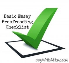 Great, detailed proofreading checklist for essays.