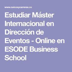 Estudiar Máster Internacional en Dirección de Eventos - Online en ESODE Business School