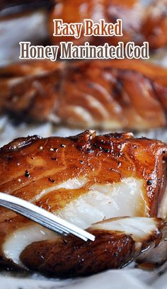 Easy Baked Honey Marinated Cod