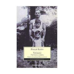 Patrimonio, una historia verdadera. Philip Roth.