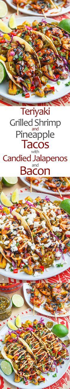 Teriyaki Grilled Shrimp and Pineapple Tacos with Candied Jalapeno and Bacon pasta rezept healthy pasta recipes Bacon Recipes, Shrimp Recipes, Grilling Recipes, Fish Recipes, Mexican Food Recipes, Cooking Recipes, Zuchinni Recipes, Spinach Recipes, Teriyaki Grill
